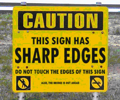 Funny Friday - Safety Signs - Narre Warren Signs